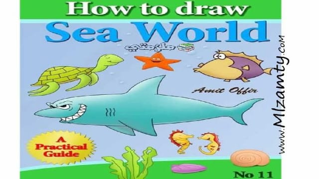 كيفية رسم الاسماك وعالم البحار